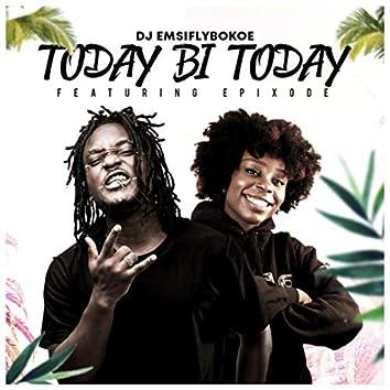 Today bi today