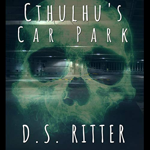Cthulhu's Car Park audiobook cover art