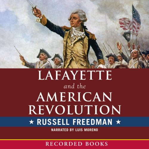 Lafayette and the American Revolution audiobook cover art