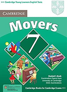 Cambridge Young Learners English Tests 7 Movers Student's Book: Examination Papers from University of Cambridge ESOL Exami...