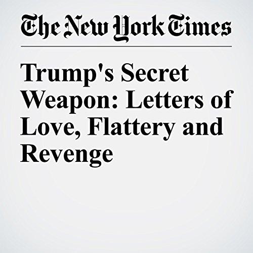 Trump's Secret Weapon: Letters of Love, Flattery and Revenge audiobook cover art