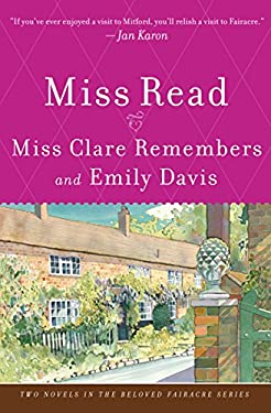 Miss Clare Remembers and Emily Davis: A Novel (The Beloved Fairacre Series Book 4)