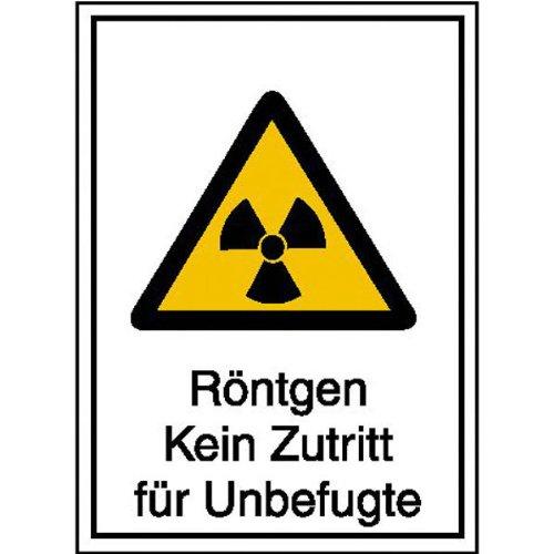 Strahlenschutz Röntgen Kein Zutritt für Unbefugte Warn-Kombischild, 14,8x21 cm