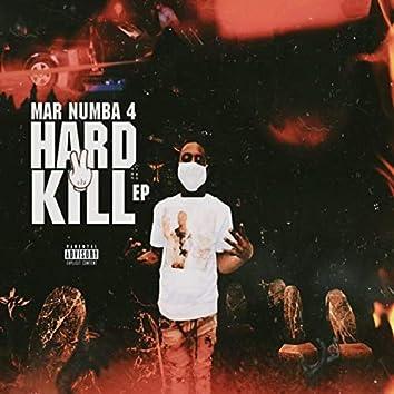 Hard 2 Kill EP.