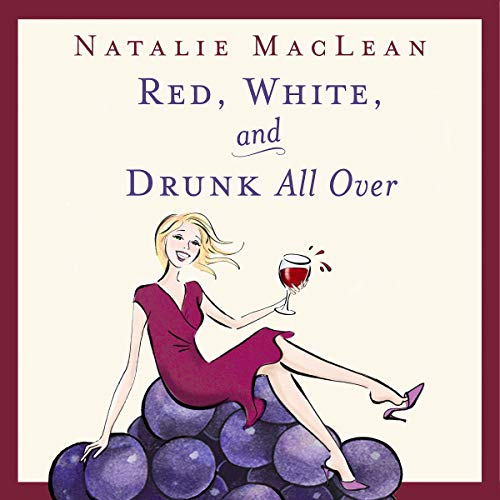 Red, White, and Drunk All Over audiobook cover art