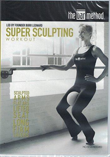 The Bar Method: Super Sculpting Workout
