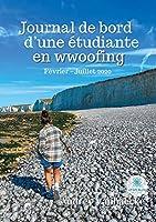 Journal de bord d'une étudiante en wwoofing: Février - Juillet 2020