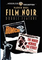 HOUSE ACROSS THE STREET/HOMICIDE (1949)