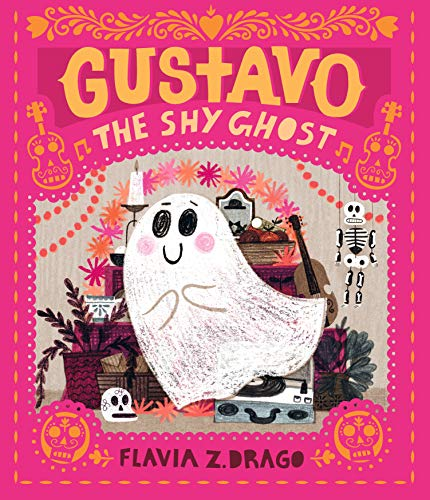 Compare Textbook Prices for Gustavo, the Shy Ghost Illustrated Edition ISBN 9781536211146 by Drago, Flavia Z.,Drago, Flavia Z.