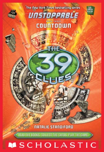 The 39 Clues: Unstoppable Book 3: Countdown (English Edition)