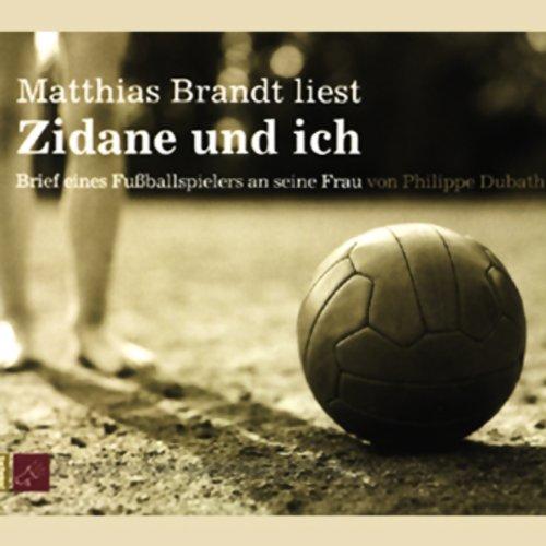 Zidane und ich. Brief eines Fußballspielers an seine Frau Titelbild