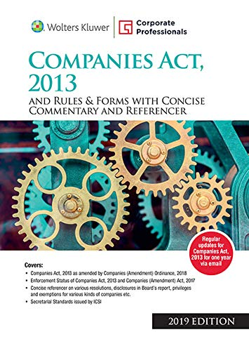 Companies Act 2013 and Rules and Forms with Concise Commentary and Referencer