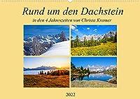 Rund um den Dachstein (Wandkalender 2022 DIN A2 quer): Impressionen vom Dachstein in den vier Jahreszeiten (Monatskalender, 14 Seiten )