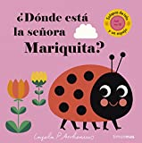 ¿Dónde está la señora Mariquita?: Solapas de tela y un espejo (Libros con texturas)