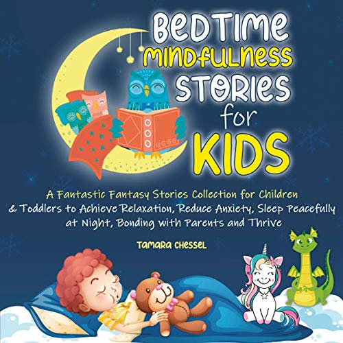 Bedtime Mindfulness Stories for Kids Audiobook By Tamara Chessel cover art