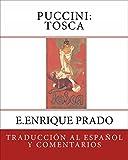 Puccini: Tosca: Traduccion al Espanol y Comentarios (Opera en Espanol)