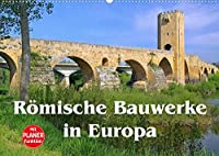 Roemische Bauwerke in Europa (Wandkalender 2022 DIN A2 quer): Bedeutende roemische Hinterlassenschaften quer durch Europa (Geburtstagskalender, 14 Seiten )