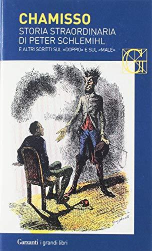 Storia straordinaria di Peter Schlemihl e altri scritti sul «doppio» e sul «male»