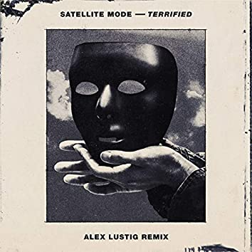 Terrified (Alex Lustig Remix)