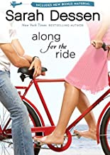 Along for the Ride by Sarah Dessen (2009-06-16)