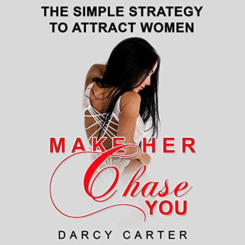 Make Her Chase You  By  cover art