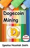 Dogecoin Mining (English Edition)
