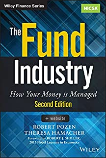 The Fund Industry: How Your Money is Managed