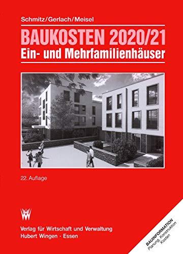Baukosten 2020/21 Ein- und Mehrfamilienhäuser: Bd. 2 Neubau