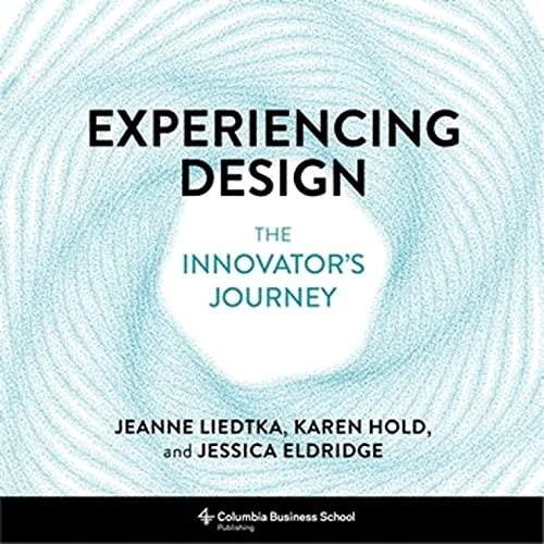 Experiencing Design: The Innovator's Journey Front Cover