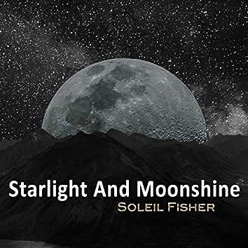 Starlight And Moonshine