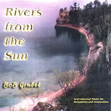 Rivers From the Sun