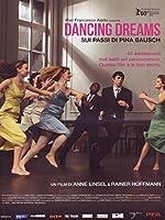 Dancing Dreams - Sui Passi Di Pina Bausch