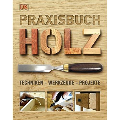 Herstellung von Holzarbeiter Geräten Handwerker Buch