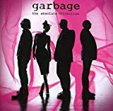 Songtexte von Garbage - the absolute collection