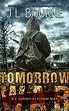Tomorrow War - Die Chroniken von Max - J. L. Bourne
