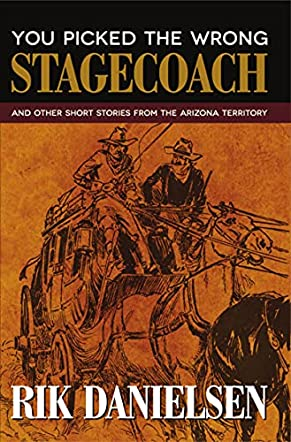 You Picked the Wrong Stagecoach