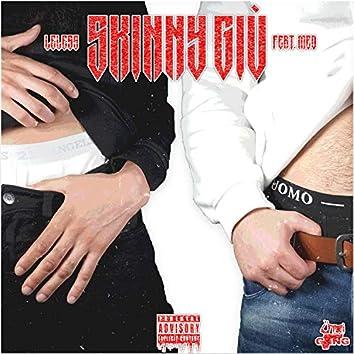 Skinny giù (feat. Med)
