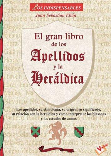 El gran libro de los apellidos y dela heraldica (los indispensables)