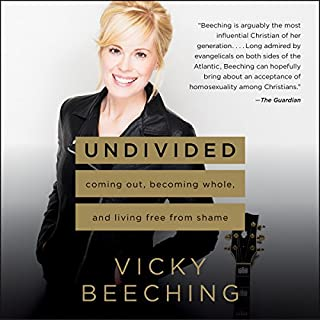 Undivided     Coming Out, Becoming Whole, and Living Free from Shame              Auteur(s):                                                                                                                                 Vicky Beeching                               Narrateur(s):                                                                                                                                 Billie Fulford-Brown                      Durée: 9 h et 1 min     5 évaluations     Au global 5,0