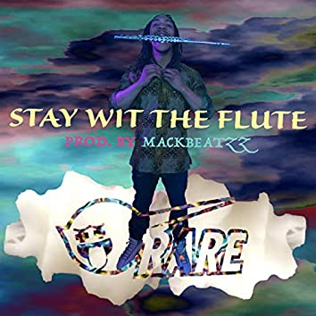 Stay Wit the Flute