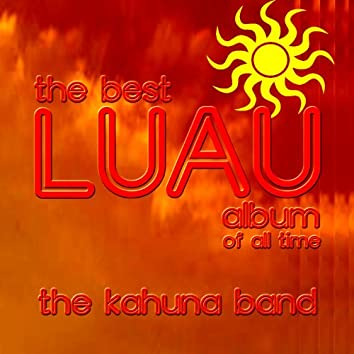 The Best Luau Album Of All Time