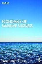 Economics of Maritime Business (Routledge Maritime Masters)