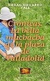 Crónicas. La bella muchacha de la plaza de Valladolid