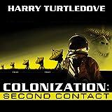 Colonization: Second Contact: Colonization, Book 1