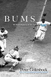 Bums: An Oral History of the Brooklyn Dodgers (Dover Baseball)