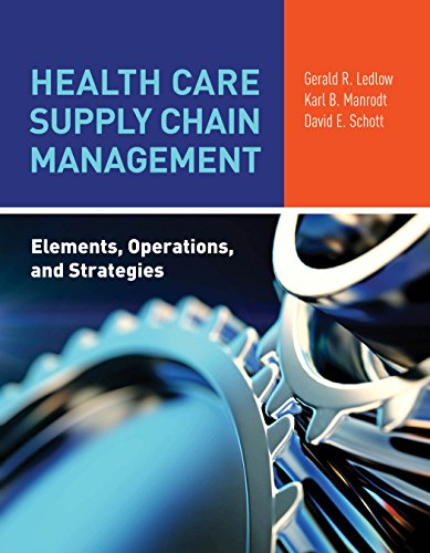 Health Care Supply Chain Management: Elements, Operations, and Strategies (English Edition)