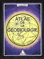 Atlas de la géobiologie de Georges Prat