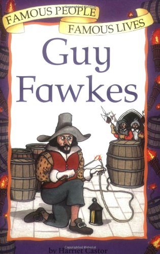 Famous People, Famous Lives: Guy Fawkesの詳細を見る