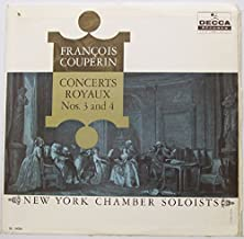 Best Francois Couperin : Concert Royaux Nos. 3 and 4. New York Chamber Soloists. Review