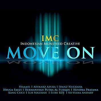 Move On (feat. Syaamil, Adinarz Azura, Idanz Nugraha, Hyuga Fauzi, Hermansyah Putra Al Furqan, Hendra Pratama, Kang Cucu, Ilis Solehah, Fitri RDJ, Seftiana Andary)